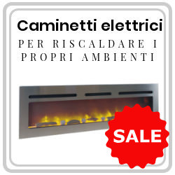 Electric chimneys of the line XXL super discounted