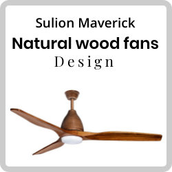 Sulion maverick fans made of natural wood design Fits into any environment Economical, powerful and durable
