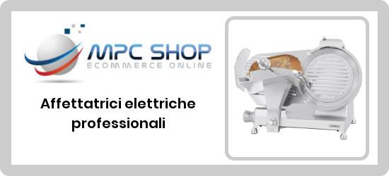catalogo affettatrici elettriche professionali