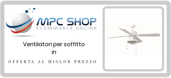 ventilatori per soffitto in offerta